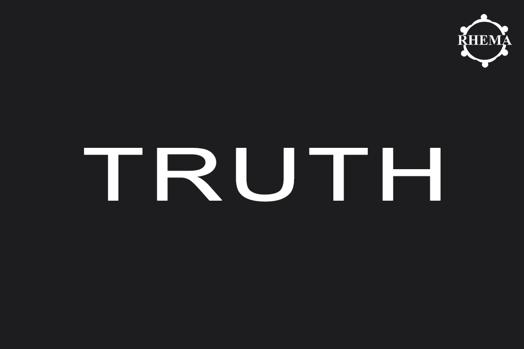 A TIME FOR TRUTH (Proverbs 23:23) - RHEMA Training
